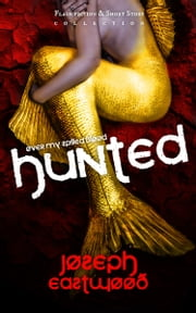 Hunted ebook by Joseph Eastwood