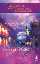 Season of Secrets (Mills & Boon Love Inspired) ebook by Marta Perry