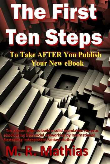 The First Ten Steps ebook by M. R. Mathias