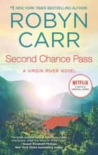 Second Chance Pass ebook by Robyn Carr