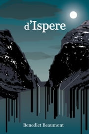 d'Ispere ebook by Benedict Beaumont