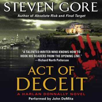 Act of Deceit - A Harlan Donnally Novel audiobook by Steven Gore