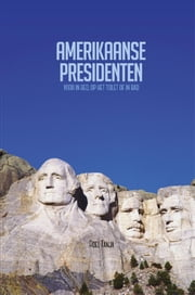 Amerikaanse presidenten - voor in bed, op het toilet of in bad ebook by Roel Tanja
