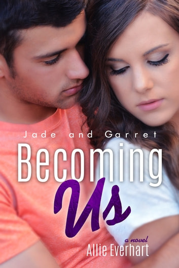 Becoming Us ebook by Allie Everhart