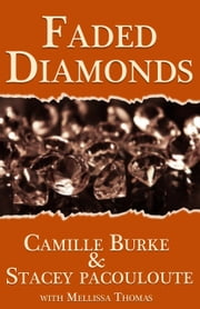 Faded Diamonds ebook by Mellissa Thomas