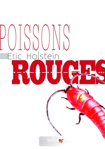 Poissons rouges ebook by Eric HOLSTEIN