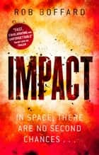 Impact ebook by Rob Boffard