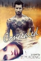 Concealed ebook by M. M. Koenig