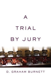 A Trial by Jury ebook by D. Graham Burnett