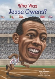 Who Was Jesse Owens? ebook by Gregory Copeland,James Buckley, Jr.