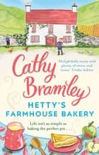 Hetty's Farmhouse Bakery ebook by Cathy Bramley