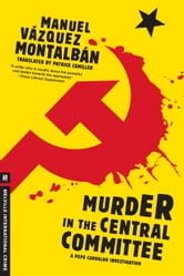 Murder in the Central Committee ebook by Manuel Vazquez Montalban