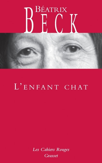 L'enfant chat ebook by Béatrix Beck
