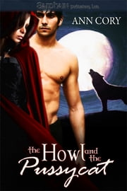 The Howl and the Pussycat ebook by Ann Cory