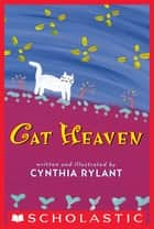 Cat Heaven ebook by Cynthia Rylant, Cynthia Rylant