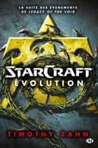 Starcraft : Évolution ebook by Timothy Zahn