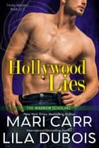 Hollywood Lies ebook by