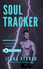 Soul Tracker - The Trackers Book 3 ebook by Jenna Kernan