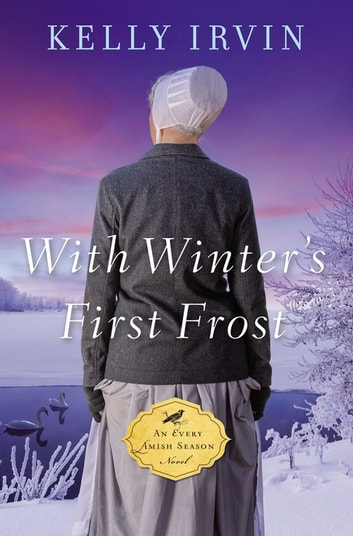 With Winter's First Frost ebook by Kelly Irvin