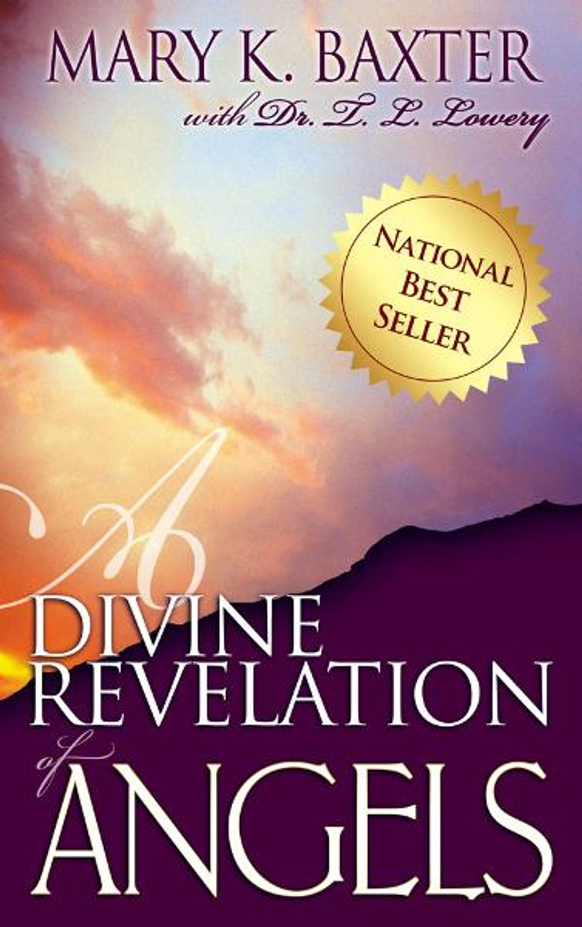 A Divine Revelation Of Angels Ebook By Mary K Baxter
