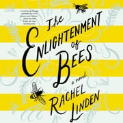 The Enlightenment of Bees Audiolibro by Rachel Linden