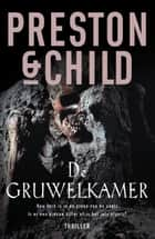 De gruwelkamer ebook by Marjolein van Velzen, Preston & Child