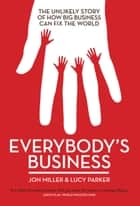 Everybody's Business ebook by Jon Miller