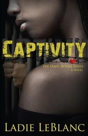 Captivity ebook by Ladie LeBlanc