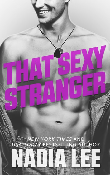 That Sexy Stranger ebook by Nadia Lee