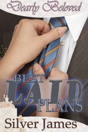 Best Laid Plans ebook by Silver James