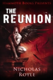 Mammoth Books presents The Reunion ebook by Nicholas Royle