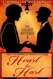 Heart to Hart (Gaslight Mysteries 1) ebook by Erin O'Quinn