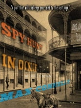 Spy Hunt in Dixie: Civil War Historical Fiction ebook by Max Connelly