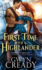 First Time with a Highlander ebook by Gwyn Cready