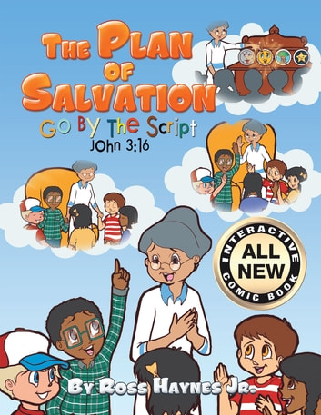 The Plan of Salvation - Go by the Script ebook by Ross Haynes Jr.