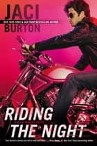 Riding the Night ebook by Jaci Burton