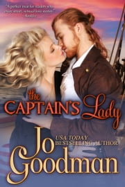 The Captain's Lady (Author's Cut Edition) - Historical Romance ebook by Jo Goodman