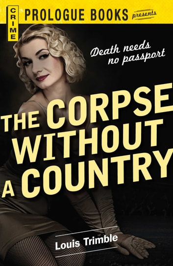 The Corpse Without a Country ebook by Louis Trimble