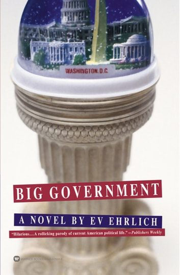 Big Government ebook by Ev Ehrlich