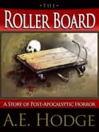 The Rollerboard ebook by A.E. Hodge