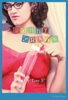 The Mommy Grats: Boy Toy 5 ebook by Zorro Daddy