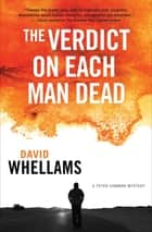 The Verdict on Each Man Dead ebook by David Whellams
