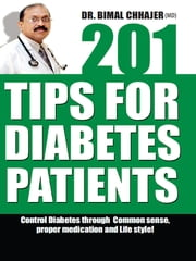 201 Tips for Diabetes Patients ebook by Kobo.Web.Store.Products.Fields.ContributorFieldViewModel