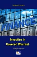 Investire in Covered Warrant ebook by Degregori & Partners
