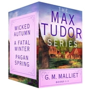 The Max Tudor Series, Books 1-3 - Wicked Autumn, A Fatal Winter, Pagan Spring ebook by G. M. Malliet