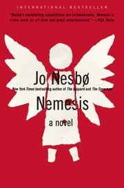 Nemesis - A Harry Hole Novel ebook by Jo Nesbo