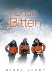Once Bitten ebook by Nigel Vardy