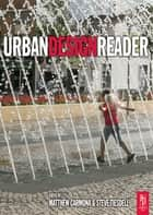 Urban Design Reader ebook by Steve Tiesdell, Matthew Carmona
