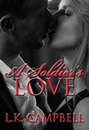 A Soldier's Love ebook by Kobo.Web.Store.Products.Fields.ContributorFieldViewModel