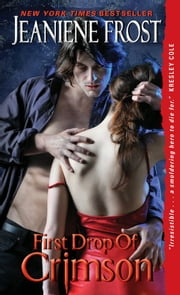 First Drop of Crimson ebook by Jeaniene Frost